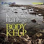The Body in the Kelp: A Faith Fairchild Mystery | Katherine Hall Page