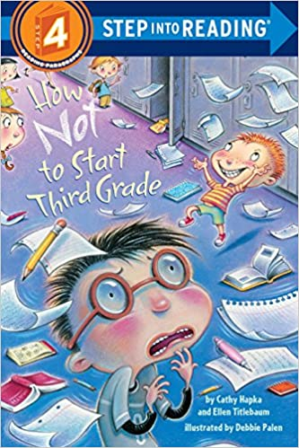 How Not To Start Third Grade Step Into Reading 4 Cathy