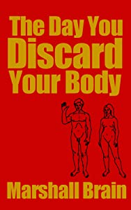 The Day You Discard Your Body