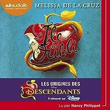 L'île de l'oubli : Les origines des Descendants (Descendants 1) | Livre audio Auteur(s) : Melissa de la Cruz Narrateur(s) : Nancy Philippot