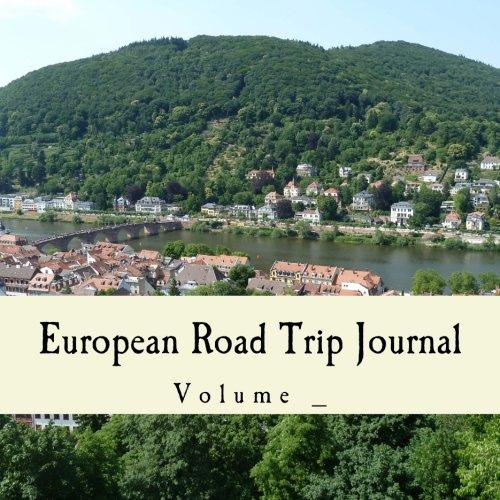 Download European Road Trip Journal: Germany Cover (S M Road Trip Journals) pdf epub
