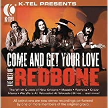 Come & Get Your Love: Best of Redbone