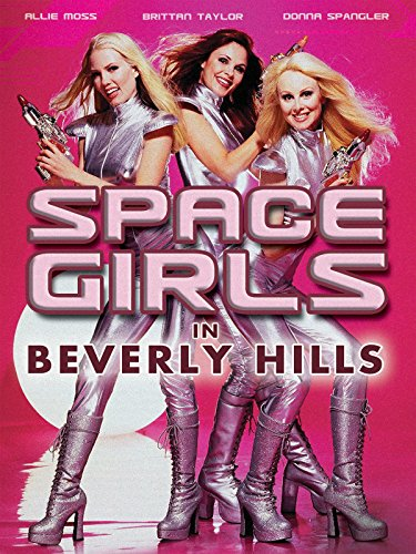 Spacegirls in Beverly Hills