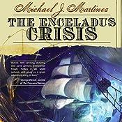 The Enceladus Crisis: Daedalus, Book 2 | Michael J. Martinez