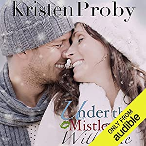 Under the Mistletoe with Me Hörbuch