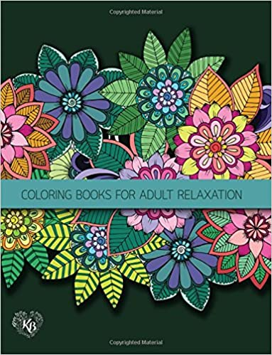 Fantasy Fairies Flowers Jungle Decorative Adult Coloring Book: Anti stress Adults Coloring Book to Bring You Back to Calm & Mindfulness