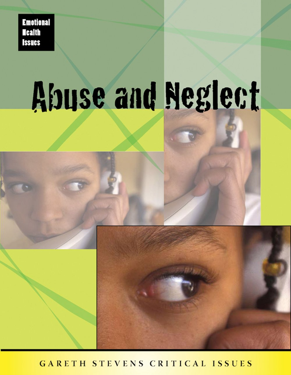 Abuse and Neglect (Emotional Health Issues)