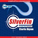 Young Bond: Silverfin Audiobook by Charlie Higson Narrated by Nathaniel Parker
