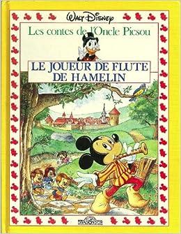 Le Joueur De Flute De Hamelin Les Contes De L Oncle Picsou