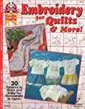 Embroidery Quilts & More