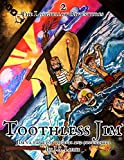 Toothless Jim: A Childrens Pirate-Treasure Adventure (The Longfellow Adventures Book 2)