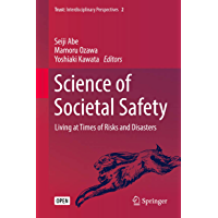 Science of Societal Safety: Living at Times of Risks and Disasters (Trust Book 2)