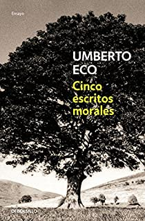 Cinco escritos morales par Eco