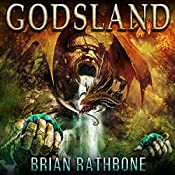 Godsland Epic Fantasy Bundle: Godsland Series, Books 1 Through 9 | Brian Rathbone