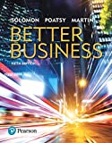 Better Business, Student Value Edition Plus MyBizLab with Pearson eText -- Access Card Package (5th Edition)