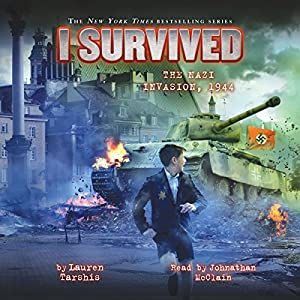 I Survived the Nazi Invasion, 1944: I Survived, Book 9 Audiobook by Lauren Tarshis Narrated by Johnathan McClain