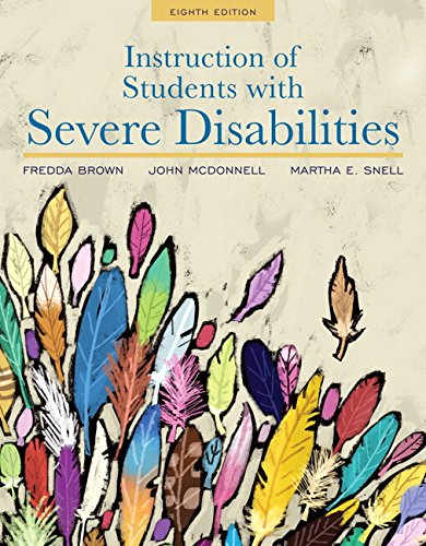 Instruction of Students with Severe Disabilities, Pearson eText with Loose-Leaf Version -- Access Card Package (8th Edition)