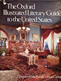 The Oxford Illustrated Literary Guide to the United States, Eugene Ehrlich and Gorton Carruth, 0195031865