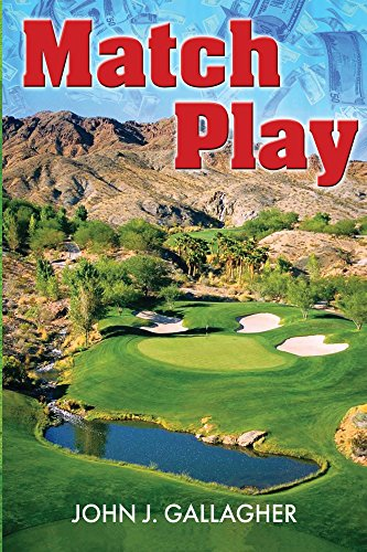 Book: Match Play by John J. Gallagher