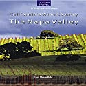 California's Wine Country: The Napa Valley Audiobook by Lisa Manterfield Narrated by Leesa Williams