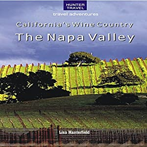 California's Wine Country: The Napa Valley Audiobook
