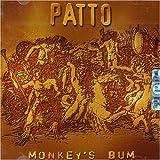 Monkey's Bum by Patto (2006-01-01)