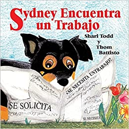 Book Sydney Encuentra Un Trabajo (Spanish Edition) by Shari Shaw Todd (2014-05-01)