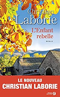 L'enfant rebelle, Laborie, Christian