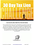 The 30-Day Tax Lien Challenge: How To Invest in Tax Liens in Less then 30 Days