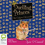 Duelling Princes: The Calypso Chronicles | Tyne O'Connell