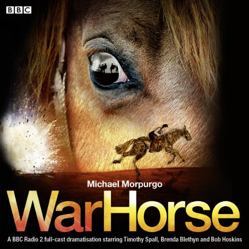 Horse Cast (War Horse: A BBC Radio 2 Full-Cast)