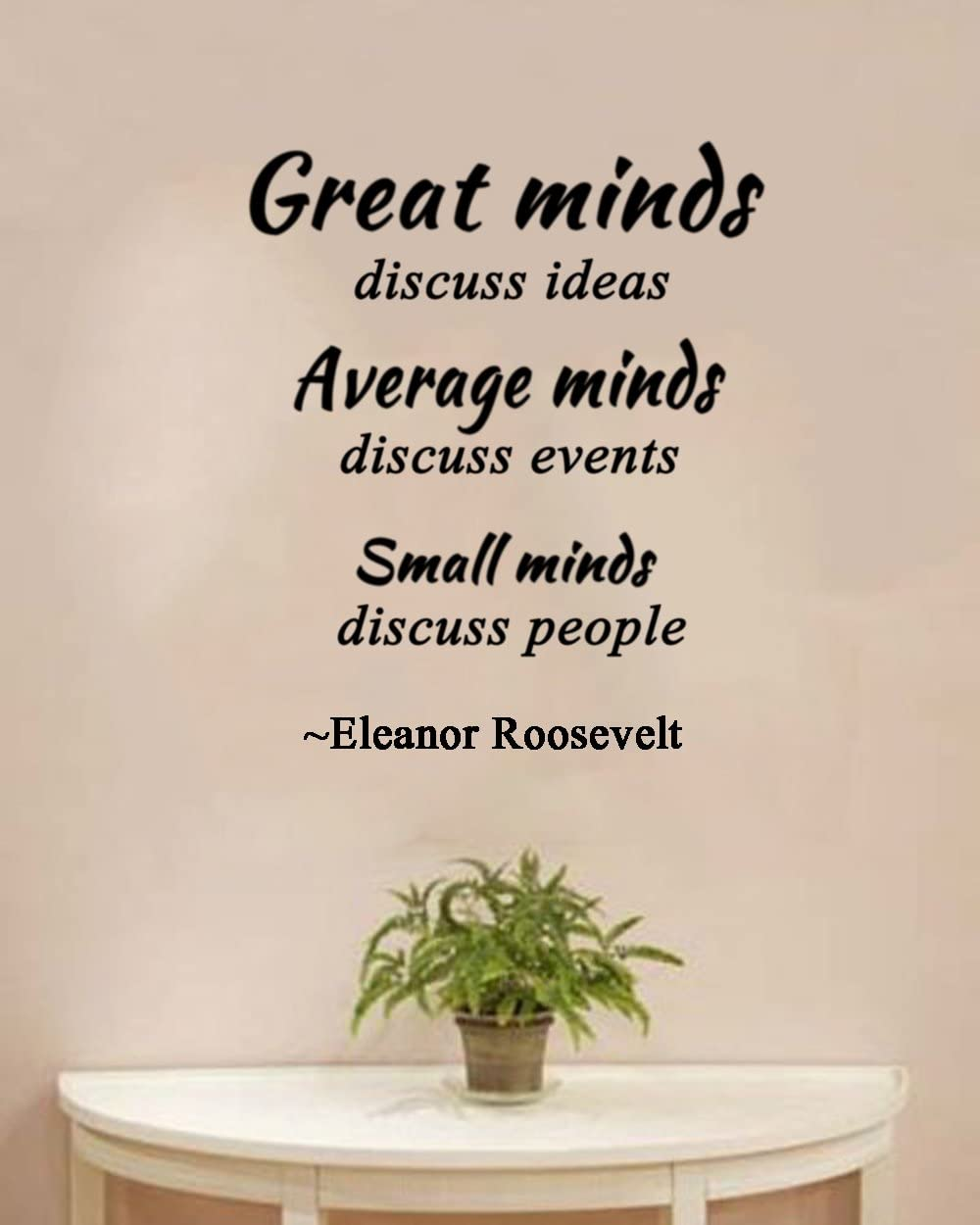 ValueVinylArt Great Minds Discuss Ideas.Small Minds Discuss People- Eleanor Roosevelt Quote Wall Decal
