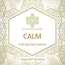 Happy 85th Birthday CALM A 30 Day Color Retreat Gifts In Al Party Supplies Decorations