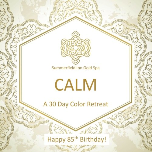 Happy 85th Birthday! CALM A 30 Day Color Retreat: 85th Birthday Gifts in al; 85th Birthday Party Supplies in al; 85th Birthday Decorations in al; 85th ... Books in al; 85th Birthday Balloons in al