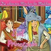 Der Esel und die Prinzessin (Die schönsten Märchen für Mädchen) | Ellen Wagner,  Brüder Grimm