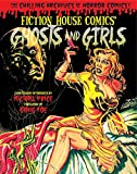 Ghosts and Girls of Fiction House! (Chilling Archives of Horror Comics)