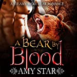 A Bear by Blood | Amy Star