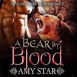 A Bear by Blood