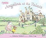 Angelina at the Palace (Angelina Ballerina)
