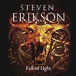 Fall of Light: Kharkanas Trilogy, Book 2 | Steven Erikson