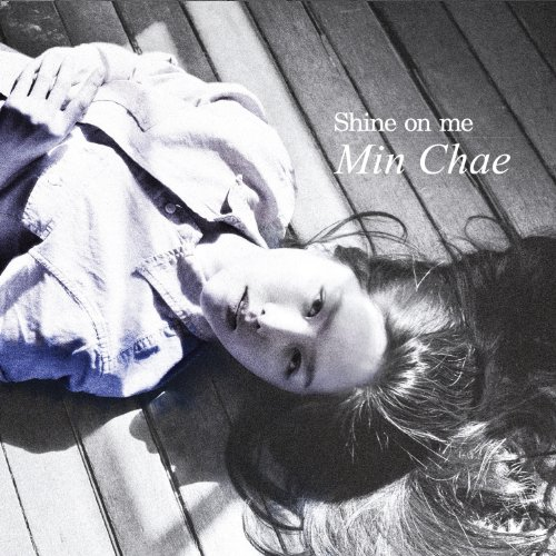 CD : Min Chae - Shine on Me (Vol. 1) (Asia - Import)