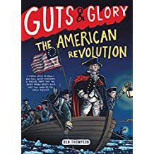 Guts & Glory: The American Revolution