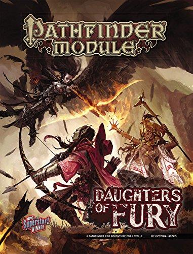 Pathfinder Module: Daughters of Fury (Game Module)