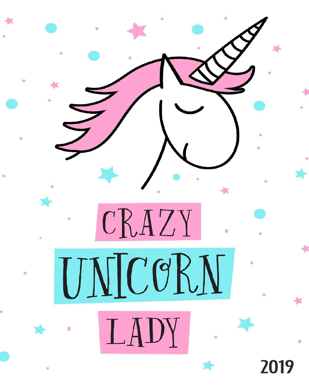 Crazy Unicorn Lady 2019: 8