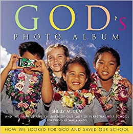 Image result for god's photo album how we looked for god and saved our school