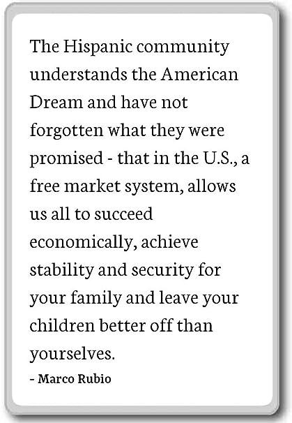 Marco Rubio Quotes | Amazon Com The Hispanic Community Understands The American