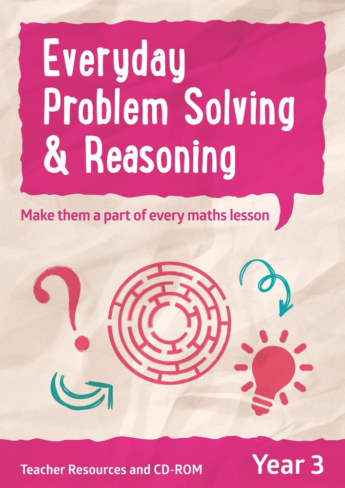 Year 3 Problem Solving and Reasoning Teacher Resources with CD-ROM: English KS2 (Ready, Steady Practise!) ebook