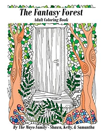 The Fantasy Forest Adult Coloring Book