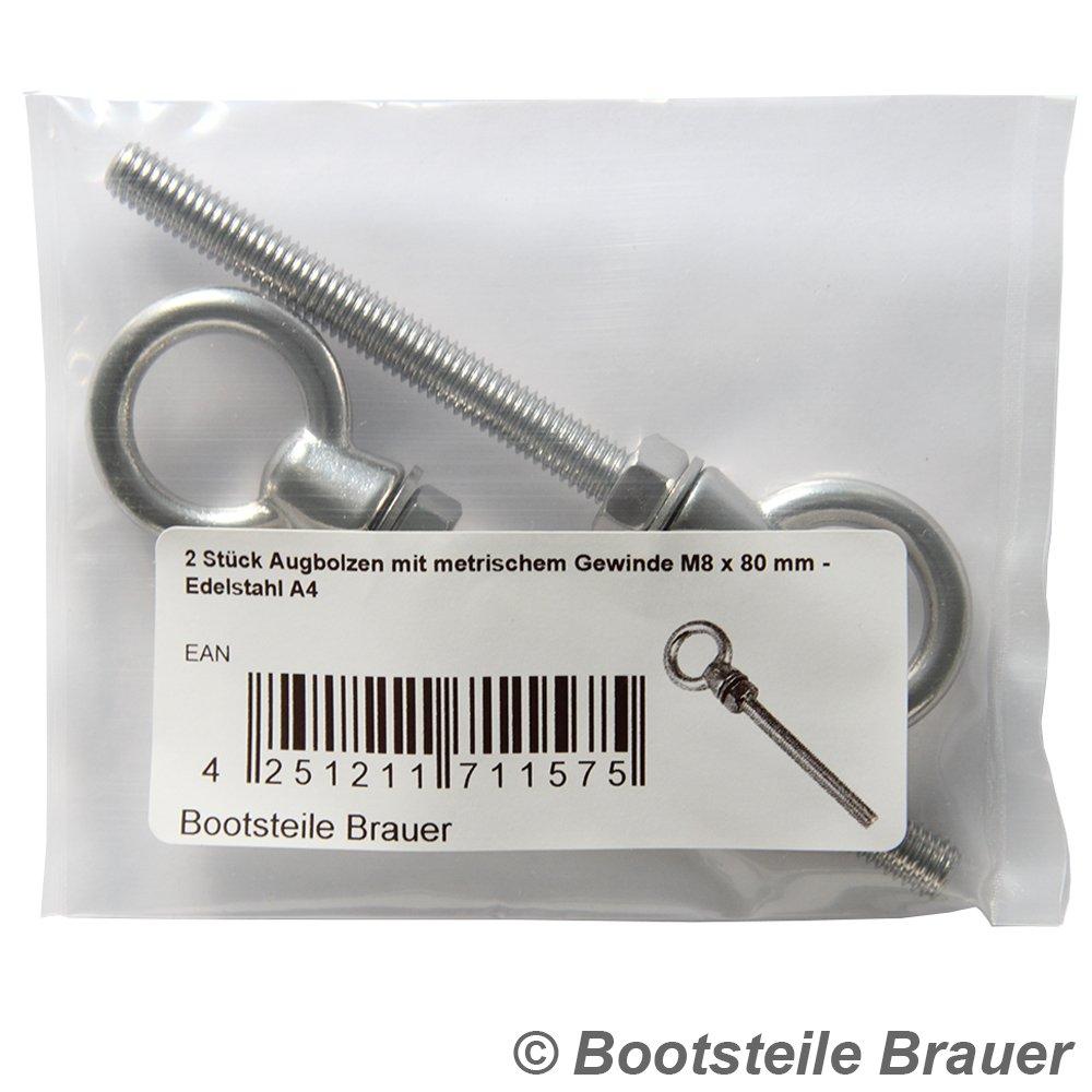 Edelstahl A4 BOOTSTEILE BRAUER/® Ringschrauben 5 St/ück Augbolzen mit metrischem Vollgewinde M10 x 100 mm Mutter und Unterlegscheibe