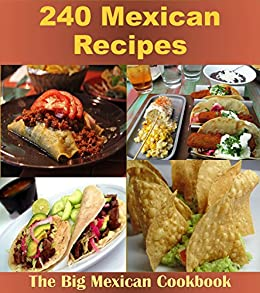 Mexican cookbook over 240 mexican recipes mexican cookbook mexican cookbook over 240 mexican recipes mexican cookbook mexican recipes mexican forumfinder Gallery